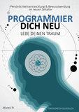 E-Book Programmier Dich Neu & lebe deinen Traum_